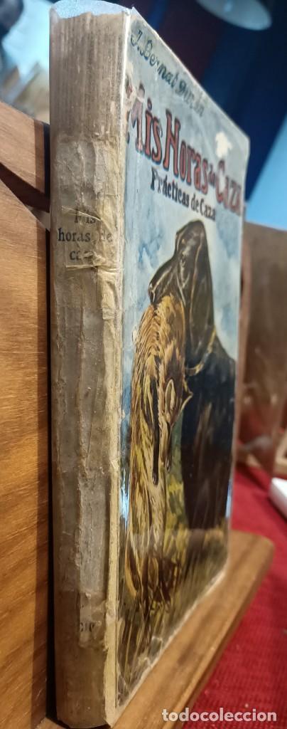 Libros de segunda mano: MIS HORAS DE CAZA - PRACTICAS DE CAZA - BERNAT DURAN , J. - con fotografías - Foto 5 - 288561453