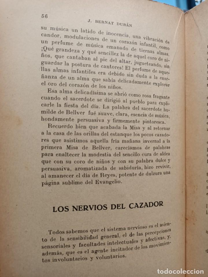 Libros de segunda mano: MIS HORAS DE CAZA - PRACTICAS DE CAZA - BERNAT DURAN , J. - con fotografías - Foto 6 - 288561453