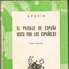 Libros de segunda mano: AZORIN - EL PAISAJE DE ESPAÑA VISTO POR LOS ESPAÑOLES. Lote 288570978