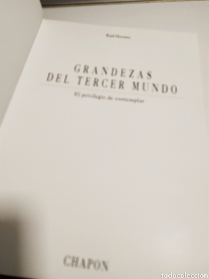 Libros de segunda mano: GRANDEZAS DEL TERCER MUNDO. EL PRIVILEGIO DE CONTEPLAR. CHAPON. RAUL HERRANZ MARTIN. 1ª EDICION - Foto 13 - 288582223