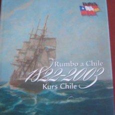 Libros de segunda mano: RUMBO A CHILE 1822-2003 KURS CHILE. / WIESE, EIGEL. Lote 288582868