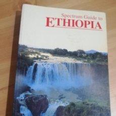 Libros de segunda mano: SPECTRUM GUIDE TO ETHIOPIA. Lote 289015658