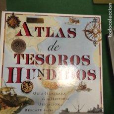 Libros de segunda mano: ATLAS DE TESOROS HUNDIDOS PICKFORD, NIGEL. Lote 289698753