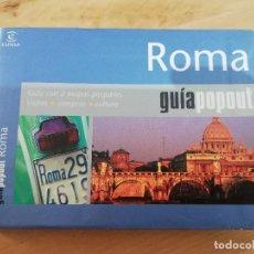 Libros de segunda mano: ROMA (GUÍA POPOUT) ESPASA. Lote 289700918