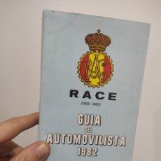 Libros de segunda mano: RACE, GUIA DEL AUTOMOVILISTA, 1982. Lote 289702383