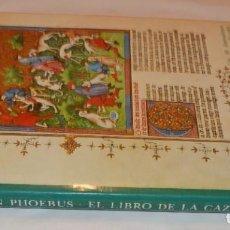 Libros de segunda mano: GASTON PHOEBUS - EL LIBRO DE LA CAZA - TAPA DURA CON SOBRECUBIERTA - VELAZQUEZ 1980. Lote 289789613