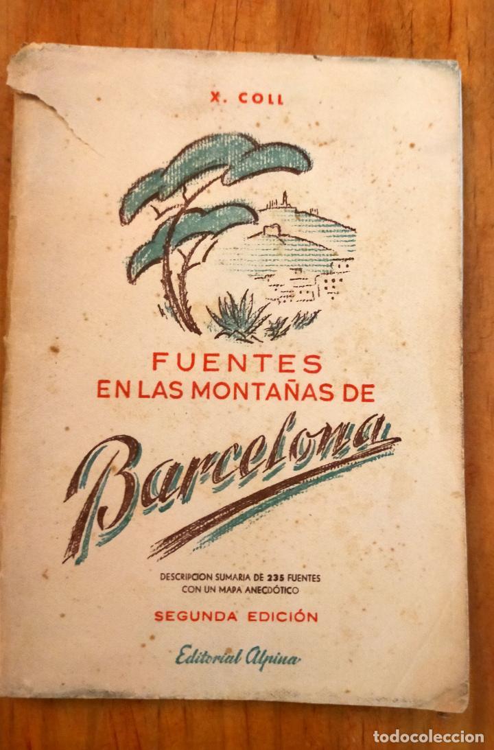 FUENTES EN LAS MONTAÑAS DE BARCELONA / X. COLL / EDI. ALPINA / 2ª EDICIÓN (Libros de Segunda Mano - Geografía y Viajes)