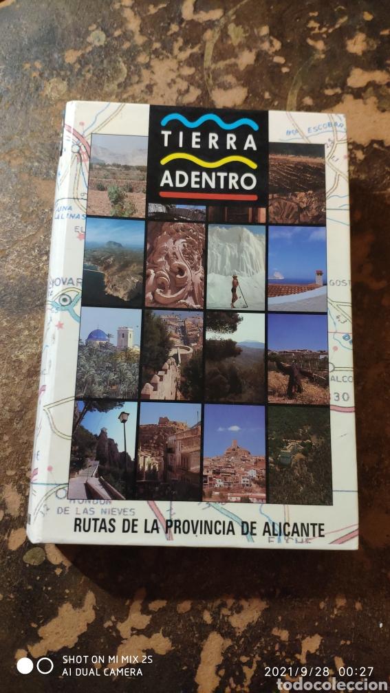 RUTAS DE LA PROVINCIA DE ALICANTE (TIERRA ADENTRO) (Libros de Segunda Mano - Geografía y Viajes)