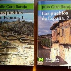 Libros de segunda mano: LOS PUEBLOS DE ESPAÑA TOMOS I Y II JULIO CARO BAROJA. Lote 290714068