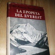 Libros de segunda mano: LA EPOPEYA DEL EVEREST. YOUNGHUSBAND, SIR FRANCIS. PRIMERA EDICIÓN 1946. Lote 291326818