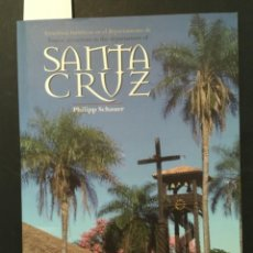 Libros de segunda mano: ATRACTIVOS TURISTICOS DE SANTA CRUZ, BOLIVIA, PHILIPP SCHAUER. Lote 293861838