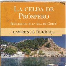 Livros em segunda mão: LAWRENCE DURRELL. LA CELDA DE PROSPERO. EDICIONES B. Lote 293939763