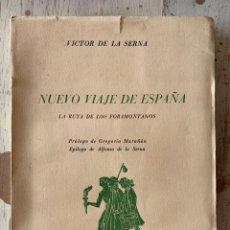 Libros de segunda mano: NUEVO VIAJE DE ESPAÑA, LA RUTA DE LOS FORAMONTANOS. VICTOR DE LA SERNA. EDIT. PRENSA ESPAÑOLA, 1959.. Lote 294038733