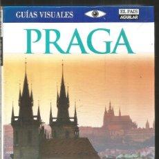 Libros de segunda mano: GUIAS VISUALES. PRAGA. EL PAIS AGUILAR. Lote 294102923