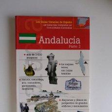 Libros de segunda mano: GUIAS VISUALES DE ESPAÑA ANDALUCÍA 2. CORDOBA, GRANADA, MÁLAGA, ALMERIA Y JAEN.. Lote 294104108