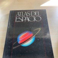 Libros de segunda mano: ATLAS DEL ESPACIO. Lote 294826278