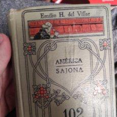 Libros de segunda mano: AMÉRICA SAJONA - EMILIO H. DEL VILLAR - EDICIONES GALLACH Nº 102 /. Lote 295272783