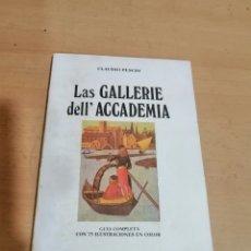 Libros de segunda mano: LAS GALLERIE DELL' ACADEMIA CLAUDIO PESCIO. Lote 295274873