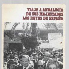 Libros de segunda mano: VIAJE A ANDALUCIA DE SUS MAGESTADES LOS REYES DE ESPAÑA 1976 EDICIONES DEL MOVIMIENTO. Lote 295385933