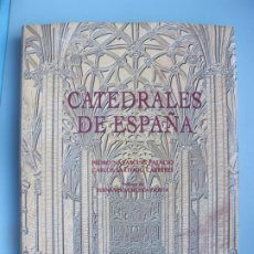 Libros de segunda mano: CATEDRALES DE ESPAÑA.- PEDRO NAVASCUÉS PALACIO, CARLOS SARTHOU CARRERES.- ESPASA-CALPE. 1996. Lote 295541228