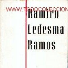 Libros de segunda mano: RAMIRO LEDESMA RAMOS BORRAS, TOMÁS GASTOS DE ENVIO GRATIS-FALANGE-GUERRA CIVIL BIOGRAFIA. Lote 7002838