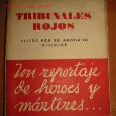 Libros de segunda mano: GUERRA CIVIL: TRIBUNALES ROJOS. 1.939. Lote 26621742
