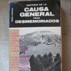 Libros de segunda mano: SINTESIS DE LA CAUSA GENERAL, PARA DESMEMORIADOS.. Lote 27202840