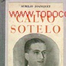 Libros de segunda mano: CALVO SOTELO GASTOS DE ENVIO GRATIS GUERRA CIVIL. Lote 6193456