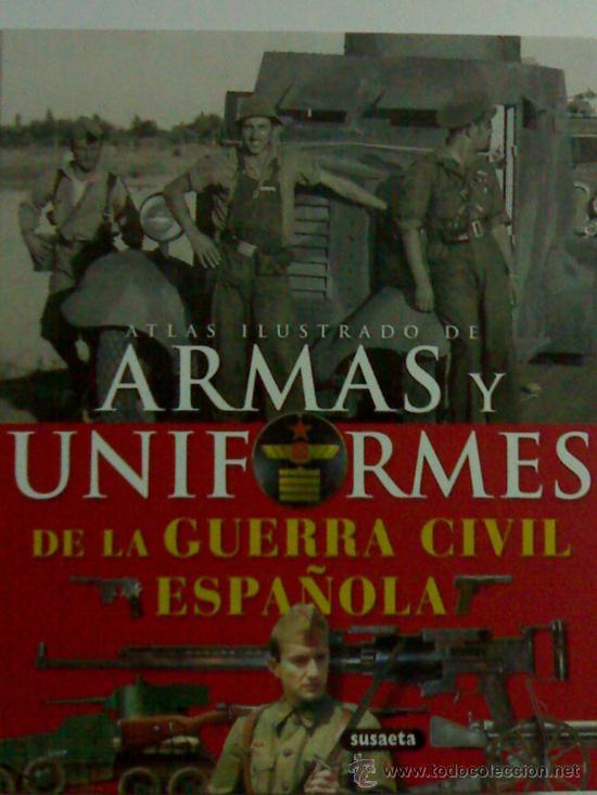 Atlas Ilustrado De Las Armas Y Uniformes De La