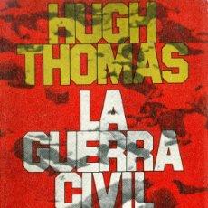 Libros de segunda mano: HUGH THOMAS. LA GUERRA CIVIL ESPAÑOLA. 2 VOLS. BARCELONA, 1976. REPYGC. Lote 15677276