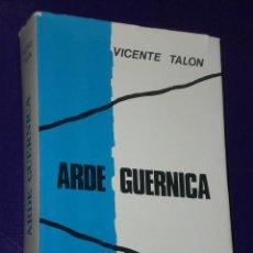 Libros de segunda mano: ARDE GUERNICA.( DOCUMENTOS DE LA GUERRA CIVIL ESPAÑOLA 1936-1939.). Lote 25247555