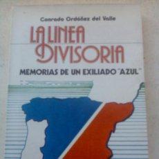 Libros de segunda mano: LA LINEA DIVISORIA. Lote 26960198