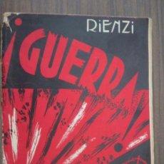 Libros de segunda mano: GUERRA. RIENZI. APROX 1939. 1ª EDICIÓN. LIBRERÍA SANTAREN. Lote 17068629