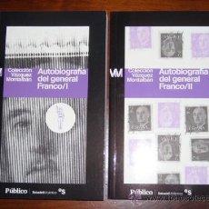 Libros de segunda mano: AUTOBIOGRAFÍA DEL GENERAL FRANCO 2T POR MANUEL VÁZQUEZ MONTALBÁN DE DIARIO PÚBLICO EN BARCELONA 2009. Lote 23408933