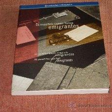 Libros de segunda mano: OS ESPAÑOIS TAMEN FOMOS EMIGRATES. Lote 26626725