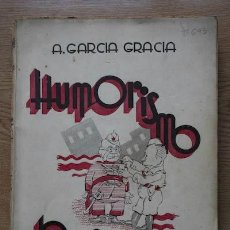 Libros de segunda mano: HUMORISMO ROJO. SEGUNDA SERIE. GARCÍA GRACIA (A.). Lote 18149014