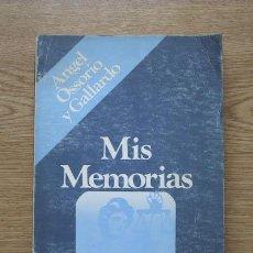 Libros de segunda mano: MIS MEMORIAS. OSSORIO Y GALLARDO (ANGEL). Lote 18288324