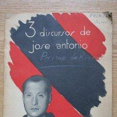 Libros de segunda mano: TRES DISCURSOS DE JOSÉ ANTONIO. PRIMO DE RIVERA (JOSÉ ANTONIO). Lote 18753254
