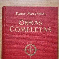 Libros de segunda mano: OBRAS COMPLETAS. MOLA VIDAL (EMILIO). Lote 18814736