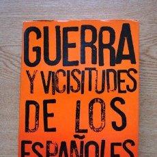 Libros de segunda mano: GUERRA Y VICISITUDES DE LOS ESPAÑOLES. TOMO PRIMERO. ZUGAZAGOITIA (JULIÁN). Lote 25853178
