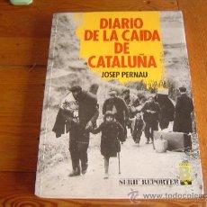 Libros de segunda mano: DIARIO DE LA CAIDA DE CATALUÑA.. Lote 19175570
