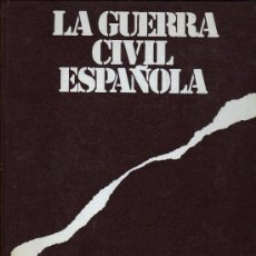 Libros de segunda mano: LA GUERRA CIVIL ESPAÑOLA (6 TOMOS). Lote 21009102