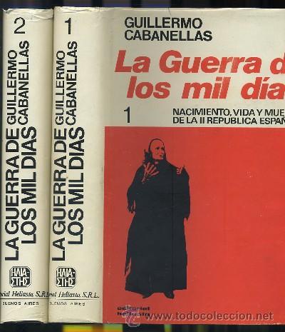 LA GUERRA DE LOS MIL DIAS (2 TOMOS) (Libros de Segunda Mano - Historia - Guerra Civil Española)