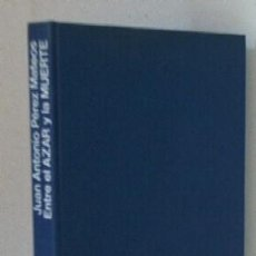 Libros de segunda mano: ENTRE EL AZAR Y LA MUERTE - GUERRA CIVIL. Lote 22901964