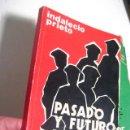 Libros de segunda mano: PRIETO, INDALECIO - PASADO Y FUTURO DE BILBAO - REDUCIDA EDICION GRAFIACAS ELLACURIA 1978 ( VRA5 ). Lote 23511172