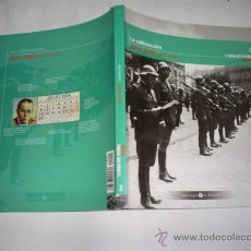 Libros de segunda mano: LA GUERRA CIVIL ESPAÑOLA MES A MES 2 LA SUBLEVACIÓNDEL 1 AL 20 JULIO 1936 2005 RM47003. Lote 22444308