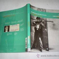 Libros de segunda mano: LA GUERRA CIVIL ESPAÑOLA MES A MES 3 LOS PRIMEROS DÍAS DE LA GUERRA DEL 21 AL 31 JULIO 1936 RM47004. Lote 22444340