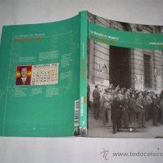 Libros de segunda mano: LA GUERRA CIVIL ESPAÑOLA MES A MES 7 LA BATALLA DE MADRID. NOVIEMBRE 1936 RM47008. Lote 22444439