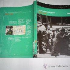 Libros de segunda mano: LA GUERRA CIVIL ESPAÑOLA MES A MES 13 LOS SUCESOS DE BARCELONA MAYO 1937 RM47014. Lote 22444737