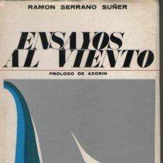 Libros de segunda mano - Ensayos al viento, de Ramón Serrano Suñer. Ed. Cultura Hispánica, 1969. FALANGE FRANQUISMO - 24762944